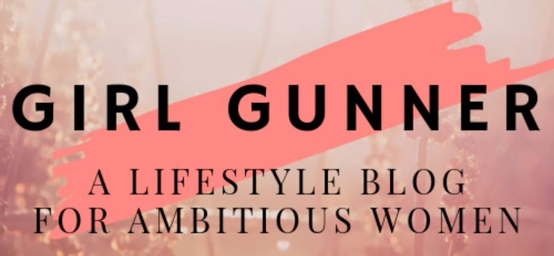 Connect with girl gunner blog!